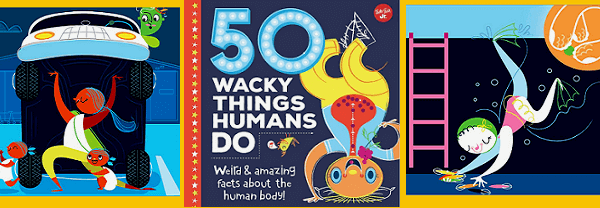 Review- 50 Wacky Things Humans Do: Weird and Amazing Facts About the Human Body!