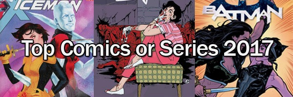 Featured Post: Top Comics or Series of 2017