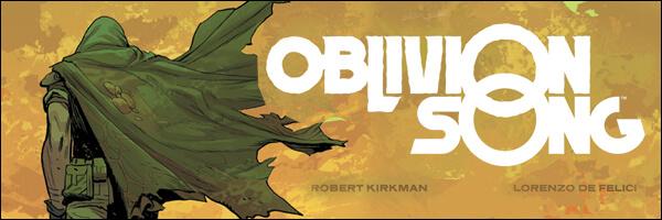 (Spoiler-free) Review – Robert Kirkman's Oblivion Song #1 from Image Comics